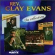 Rev. Clay Evans: The Collection